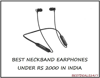 Best Neckband Earphones in India under Rs. 2000