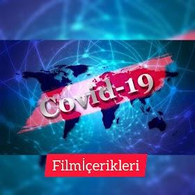 Covid-19 Filmi Senaryoları ve Fırsatçılar