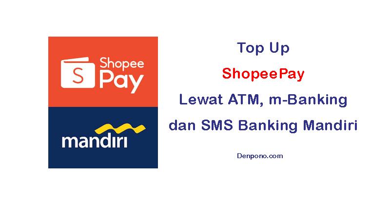 top up shopeepay lewat bank mandiri