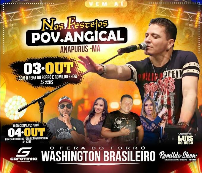 Romildo Show e Washington Brasileiro dia 04 de outubro no povoado Angical em Anapurus - MA