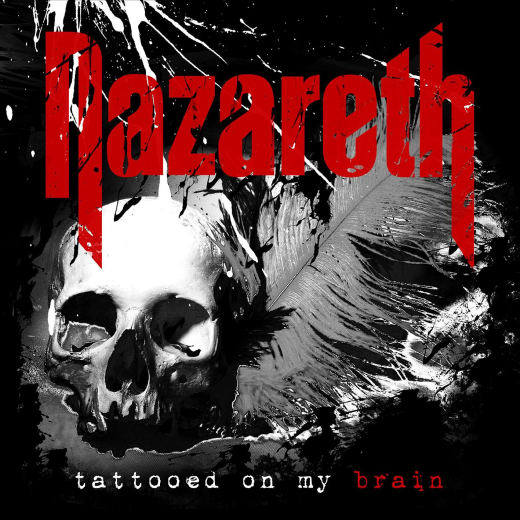NAZARETH - Tattooed On My Brain (2018) full