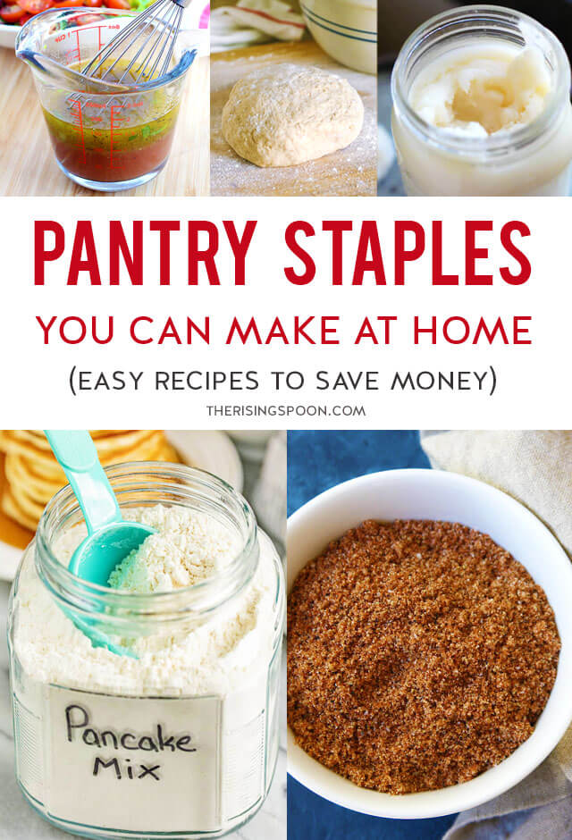 Easy Recipes For Kitchen Pantry Staples You Can Make at Home To Save Money