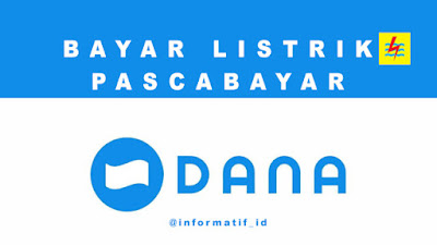 Cara Bayar Listrik PLN Pascabayar via Dana
