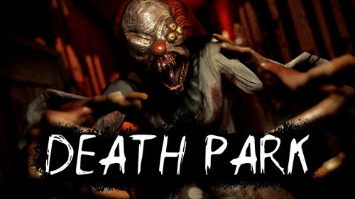 Download Game Android Death Park