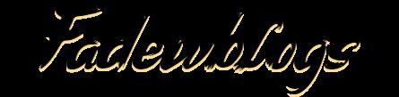 FADEWBLOGS – Stories that matter