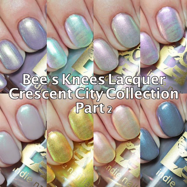 Bee's Knees Lacquer Crescent City Collection Part 2