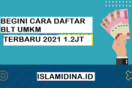 Syarat dan cara daftar BLT UMKM  1,2 JT 2021 terbaru