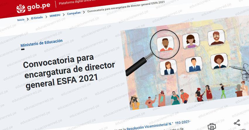 MINEDU: Convocatoria para Encargatura de Director General ESFA 2021