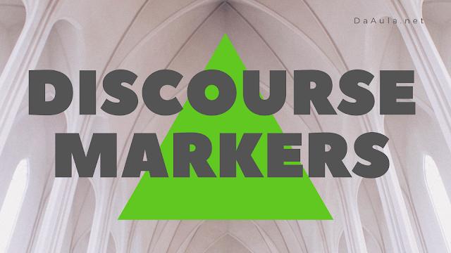 Língua Inglesa: Marcadores Discursivos (Discourse Markers)