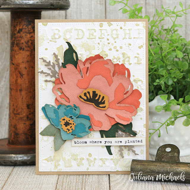 Bloom Where You Are Planted Card by Juliana Michaels featuring Tim Holtz Sizzix Brushstroke No. 3 Thinlits