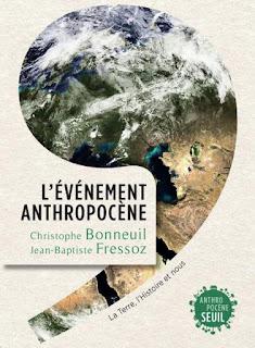 L'événement anthropocène - Christophe Bonneuil & Jean-Baptiste Fressoz
