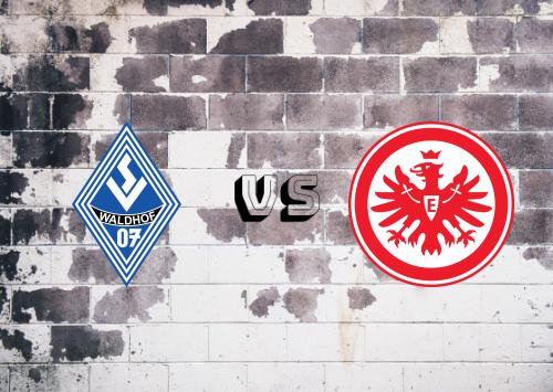 Waldhof Mannheim vs Eintracht Frankfurt  Resumen