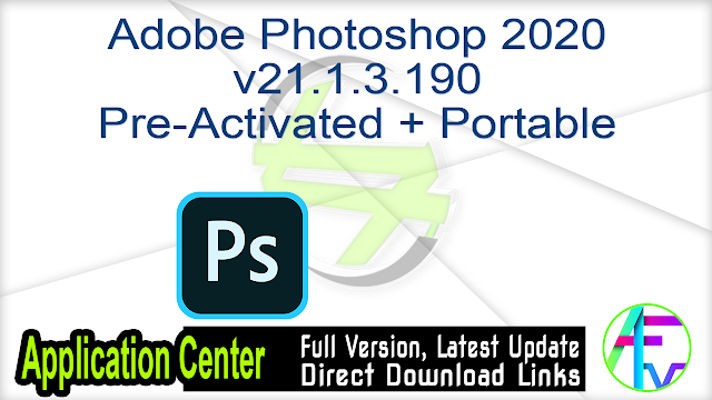 Adobe Photoshop 2020 v21.1.3.190 Pre-Activated + Portable
