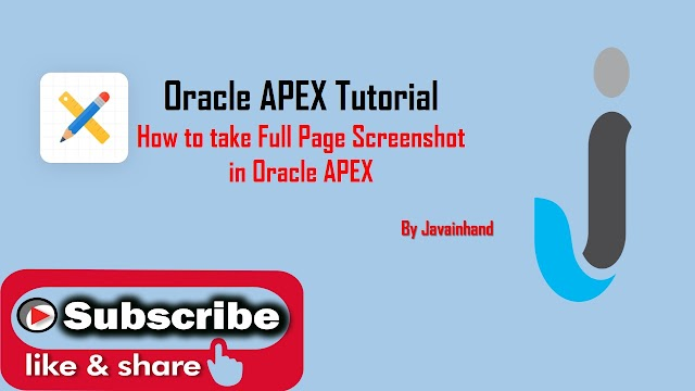 Oracle APEX Tutorial - How to Take a Full Page Screenshot in Oracle Apex