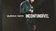 Gustavo Mioto - Inconfundível - Promocional de Setembro - 2021