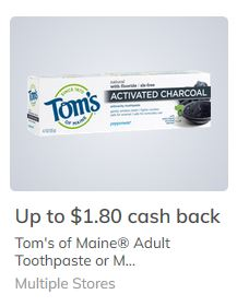 $1.80/1 Tom's of Maine Toothpaste ibotta CASH BACK Rebate *HERE*