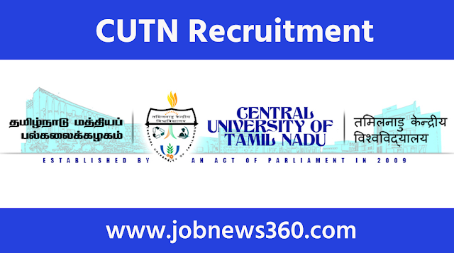 CUTN Tiruvarur Recruitment 2021 for Research Assistant