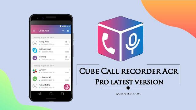 تحميل تطبيق تسجيل المكالمات Cube Call Recorder ACR Premium Apk-اخر إصدار