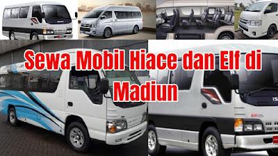 Sewa Mobil Hiace dan Rental Mobil Elf Bagus di Madiun