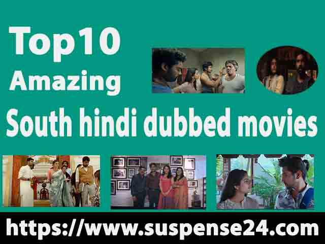Amazing Top10 south hindi dubbed movies