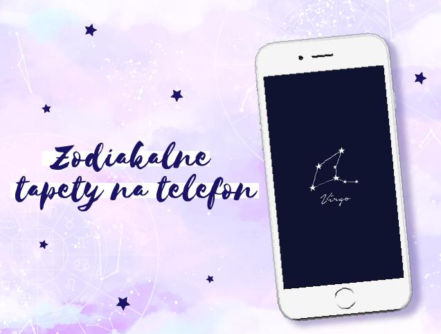 Tapety na telefon ze znakami zodiaku