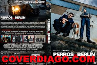 Dogs of Berlin - Perros de Berlín  Season / Temporada 01