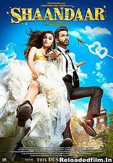 Shaandaar (2015) Full Movie Download 480p 720p 1080p