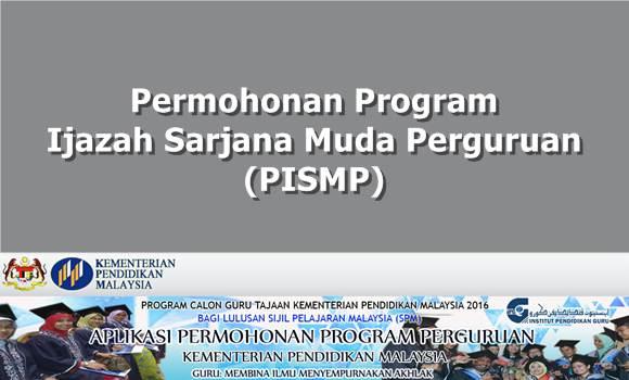 Permohonan Program Ijazah Sarjana Muda Perguruan (PISMP)