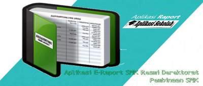 Aplikasi E-Raport SMK Resmi Derektorat Pembinaan SMK
