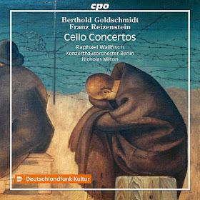 Goldschmidt & Reizenstein - Raphael Wallfisch - CPO