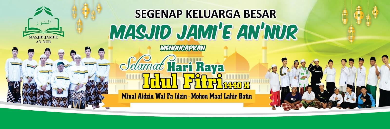 Banner Ucapan Selamat Hari Raya Idul Fitri Terbaru Jami E An Nur