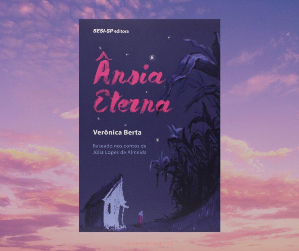 Resenha: Ânsia eterna, de Verônica Berta