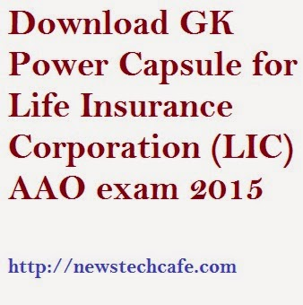 Download GK Power Capsule for Life Insurance Corporation (LIC) AAO exam 2015