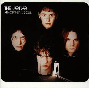 The Verve - A northern soul (1995)
