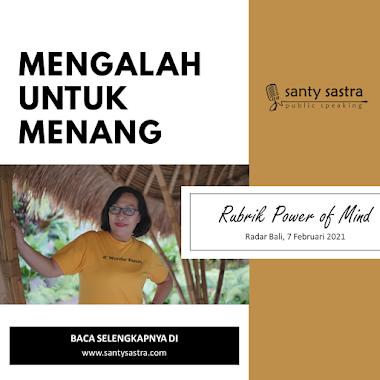Rubrik Power of Mind Radar Bali : Mengalah Untuk Menang