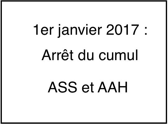 1er Janvier 2017 Arret Du Cumul Ass Et Aah Cgt Chomeurs Rebelles