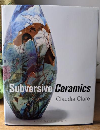 Subversive Ceramics, Bloomsbury, (2016)
