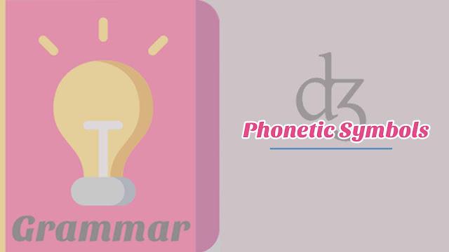 Phonetic Symbols Disertai Audio dan Contoh