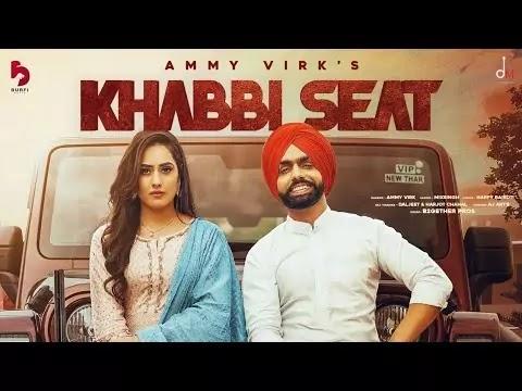 Khabbi Seat punjabi song 2021