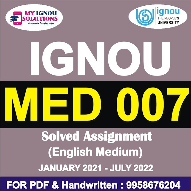 MED 007 Solved Assignment 2021-22