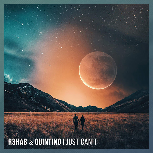 R3hab & Quintino - I Just Can't - Single Cover