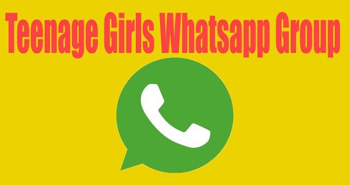 Teenage Girls Whatsapp Group Link - 5000 +Hot Girls Whatsapp Group