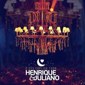 CD O Céu Explica Tudo – Henrique e Juliano 2017 CD Completo