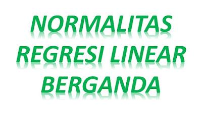 normalitas regresi linear berganda