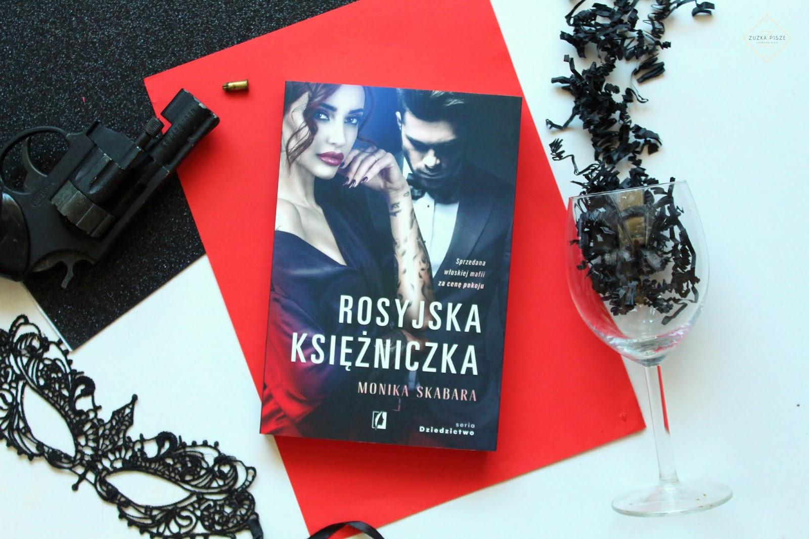 """Monika Skabara """"Rosyjska księżniczka"""" - recenzja książki"""