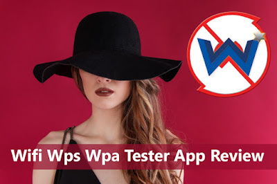 Wifi Wps Wpa Tester App Review in Hindi