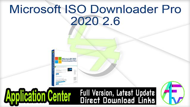 Microsoft ISO Downloader Pro 2020 2.6
