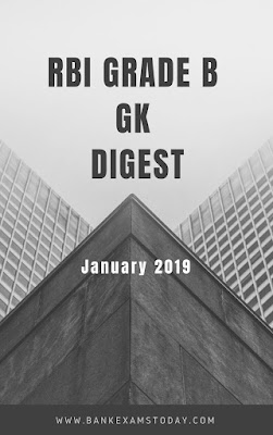 RBI Grade B GK Digest- January 2019