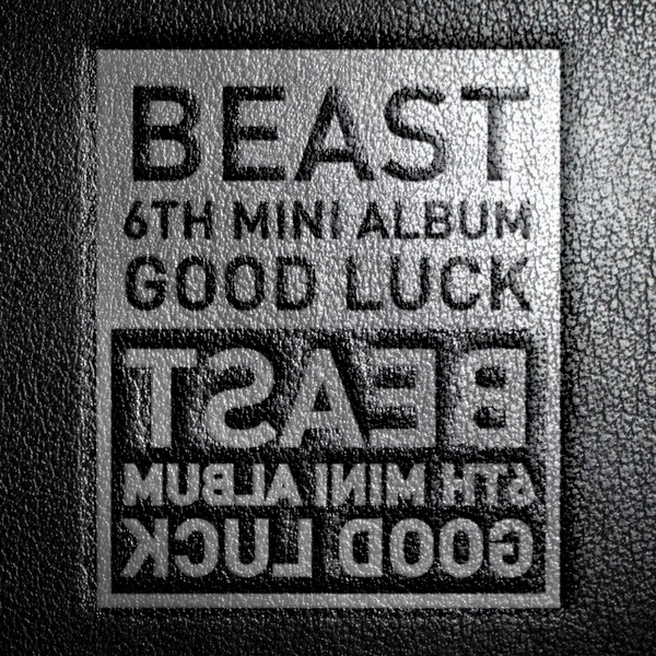 Kpop Hotness: [DOWNLOAD] BEAST (B2ST) – Good Luck [6th Mini Album]