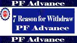 7 Best Reasons for Advance epf withdrawa